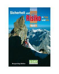 Sicherheit und Risiko in Fels und Eis Band 2