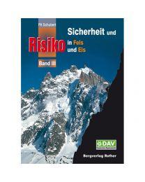 Sicherheit und Risiko in Fels und Eis Band 3