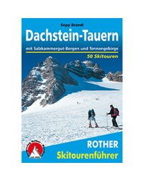 Skitourenführer Dachstein-Tauern-Salzkammergut